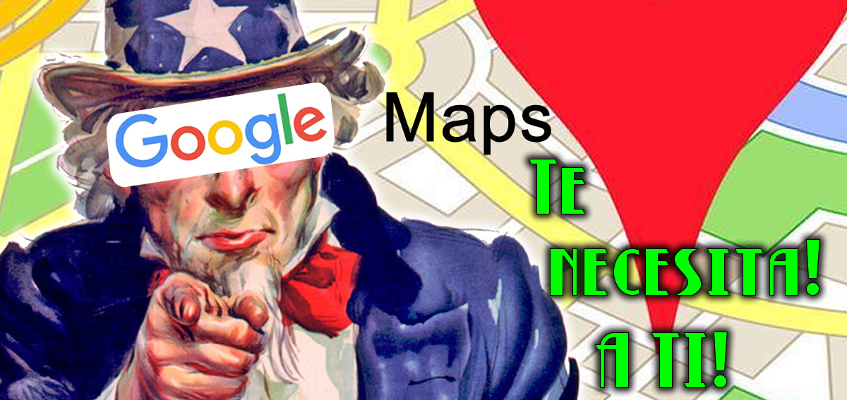 Google Maps te necesita